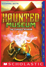 The Haunted Museum #4 : The Cursed Scarab - Suzanne Weyn