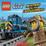 Lego City : Mystery on the Lego Express - Trey King