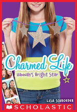 Charmed Life #4 : Hannah's Bright Star - Lisa Schroeder