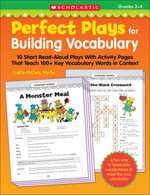 Perfect Plays for Building Vocabulary (3-4) : 10 Short Read-Aloud Plays With Activity Pages That Teach 100+ Key Vocabulary Words in Context - Justin McCory Martin