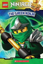 The Green Ninja : Lego Ninjago : Masters of Spinjitzu    - Tracey West
