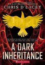 Ufiles #1 : A Dark Inheritance - Chris D'Lacey