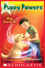 Puppy Powers #2 : Wag, You're It! - Kristin Earhart