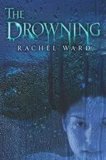 The Drowning - Rachel Ward