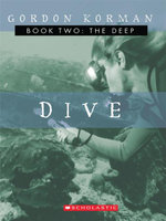Dive #2 : The Deep - Gordon Korman