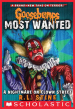 Goosebumps Most Wanted #7 : A Nightmare on Clown Street - R.L. Stine