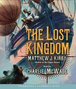 The Lost Kingdom - Matthew Kirby