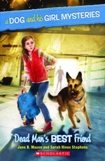 A Dog and His Girl Mysteries #2 : Dead Man's Best Friend - Sarah Hines-Stephens