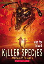 Killer Species #3 : Out for Blood - Michael P. Spradlin