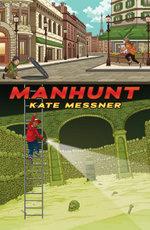Manhunt - Kate Messner