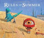 Rules of Summer - Shaun Tan