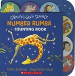 Giraffes Can't Dance : Number Rumba Counting Book - Giles Andreae