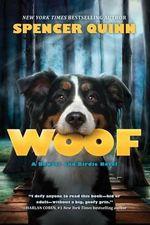 Woof - Spencer Quinn