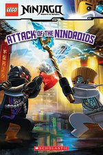 Lego Ninjago : Attack of the Nindroids(reader #8) - Tracey West