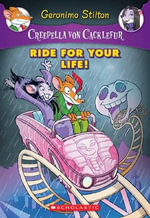 Ride for Your Life! : A Geronimo Stilton Adventure - Geronimo Stilton