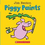 Piggy Paints : A Big & Little Book - Jim Benton
