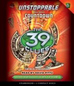 The 39 Clues : Unstoppable Book 3: Countdown - Audio - Natalie Standiford