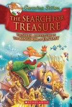 Geronimo Stilton and the Kingdom of Fantasy #6 : The Search for Treasure - Geronimo Stilton