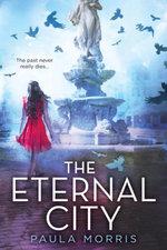 The Eternal City - Paula Morris