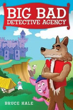 Big Bad Detective Agency - Library Edition - Bruce Hale