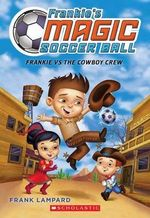 Frankie vs. the Cowboy's Crew : Frankie vs. the Cowboy's Crew - Frank Lampard