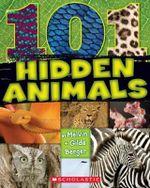 101 Hidden Animals - Melvin Berger
