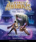 Fire and Ice : Fire and Ice - Audio - Shannon Hale