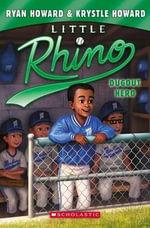 Little Rhino #3 : Dugout Hero - Ryan Howard