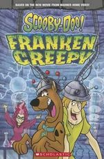Scooby-Doo! Franken Creepy : Summer 2014 Reader - Scholastic, Inc.