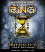Infinity Ring : Book 8 - Audio - Matt De La Pena