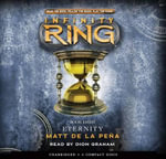 Infinity Ring : Book 8 - Audio Library Edition - Matt De La Pena