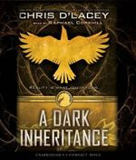 A Dark Inheritance : A Dark Inheritance - Audio - Chris D'Lacey