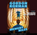 Memory Maze : Memory Maze - Audio Library Edition - Gordon Korman