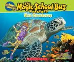 Magic School Bus Presents : Sea Creatures - Joanna Cole