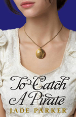 To Catch A Pirate - Jade Parker