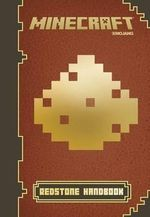 Minecraft: Redstone Handbook : An Official Mojang Book - Scholastic, Inc.