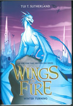 Winter Turning : Wings of Fire - Tui T Sutherland