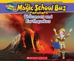 Magic School Bus Presents : Volcanoes & Earthquakes a Nonfiction Companion to the Original Magic School Bus Series - Joanna Cole