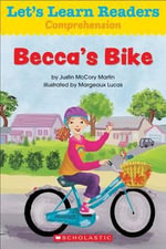Let's Learn Readers : Becca's Bike - Scholastic Teaching Resources