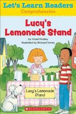 Let's Learn Readers : Lucy's Lemonade Stand - Scholastic Teaching Resources