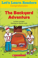 Let's Learn Readers : The Backyard Adventure - Scholastic Teaching Resources