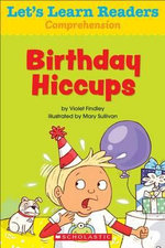 Let's Learn Readers : Birthday Hiccups - Scholastic Teaching Resources