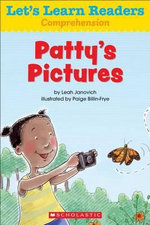 Let's Learn Readers : Patty's Pictures - Scholastic Teaching Resources