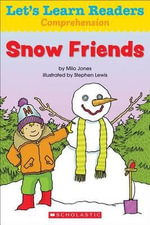 Let's Learn Readers : Snow Friends - Scholastic Teaching Resources