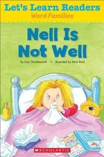 Let's Learn Readers : Nell Is Not Well - Scholastic Teaching Resources