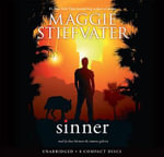 Sinner - Audio Library Edition - Maggie Stiefvater