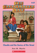 The Baby-Sitters Club #49 : Claudia and the Genius of Elm Street - Ann M. Martin