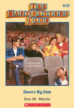 The Baby-Sitters Club #50 : Dawn's Big Date - Ann M. Martin