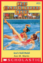 The Baby-Sitters Club #55 : Jessi's Gold Medal - Ann M. Martin