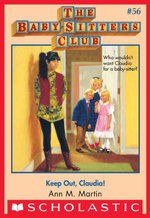 The Baby-Sitters Club #56 : Keep Out, Claudia! - Ann M. Martin
